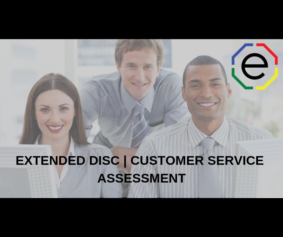 EXTENDED DISC _ CUSTOMER SERVICE ASSESSMENT