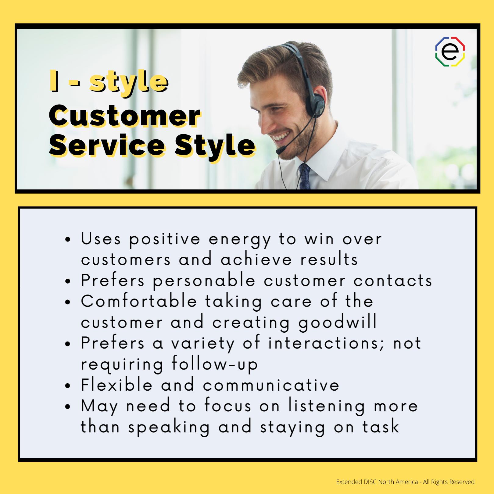 I-style Customer Service Styles