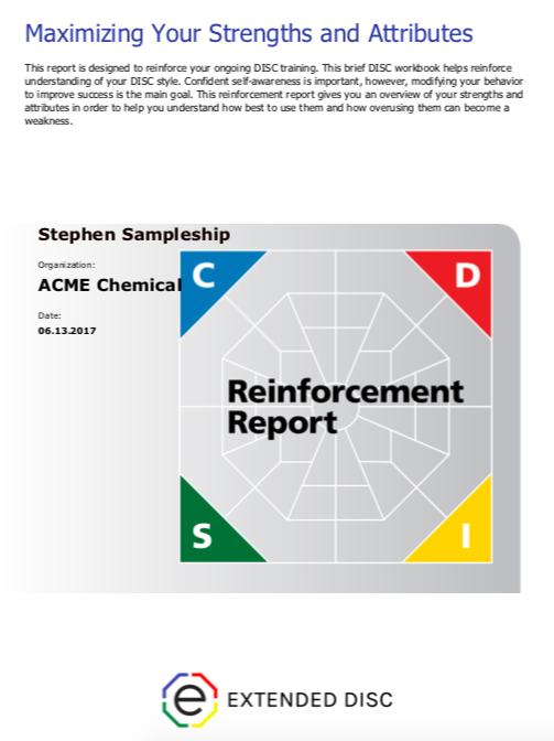 Extended DISC Reinforcement Report Maximizing Your Strengths and Attributes